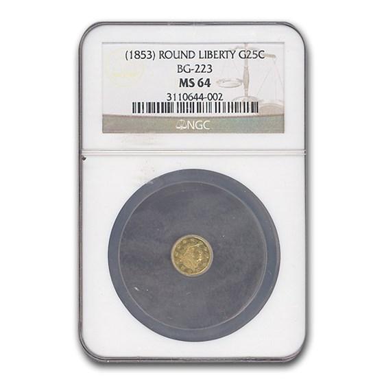 (1853) Liberty Round 25 Cent Gold MS-64 NGC (BG-223)