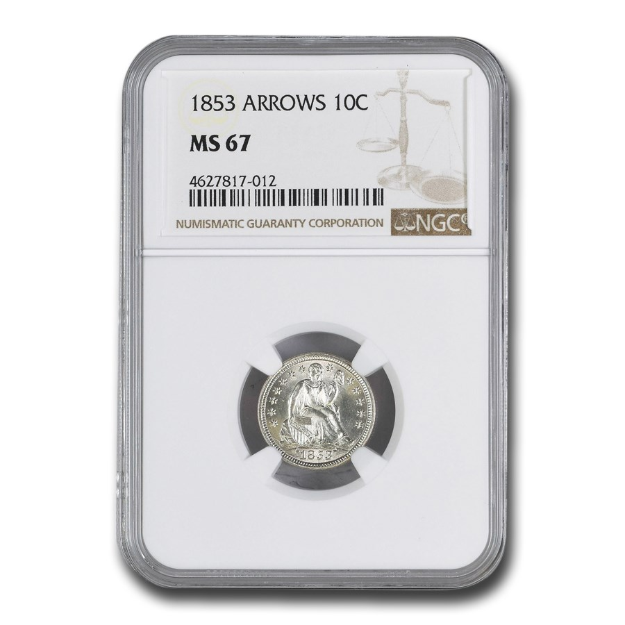 1853 Liberty Seated Dime w/Arrows MS-67 NGC