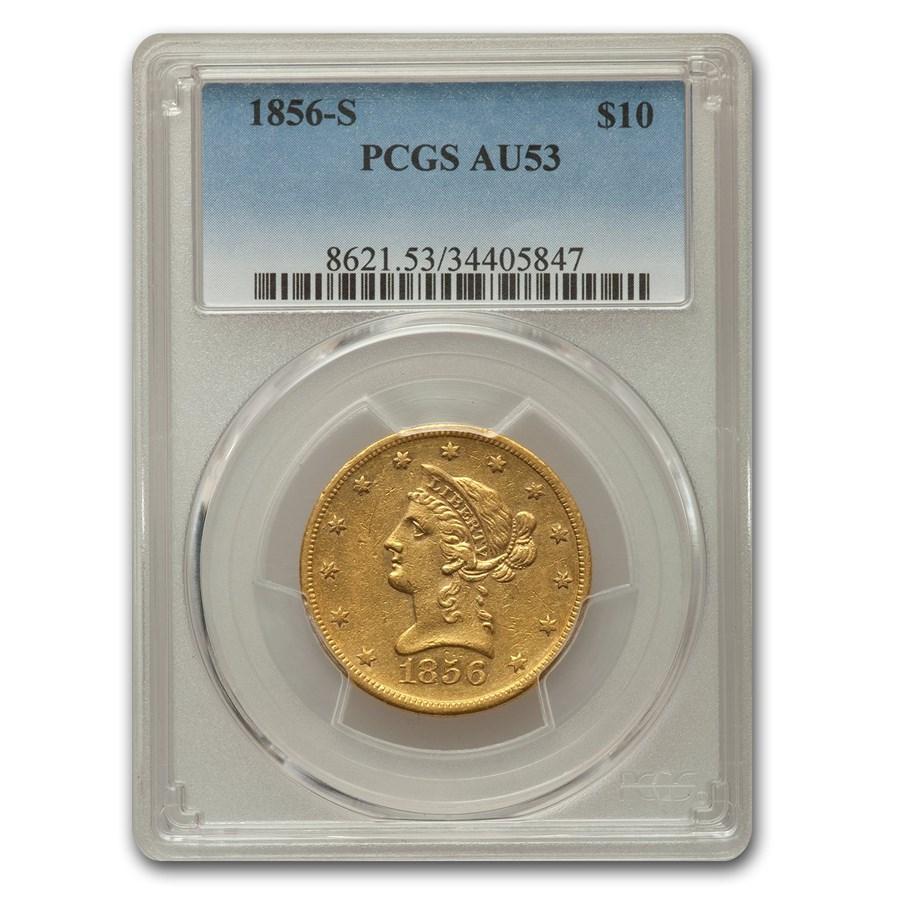 1856-S $10 Liberty Gold Eagle AU-53 PCGS