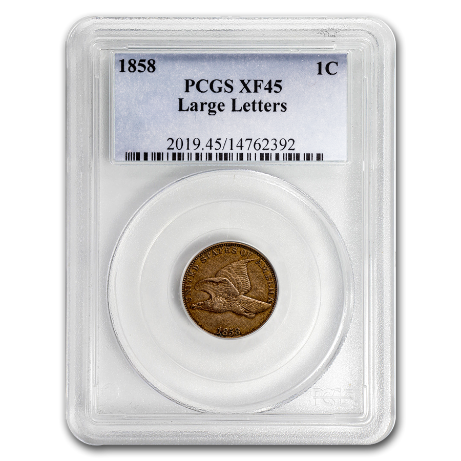 1858 Flying Eagle Cent Large Letters XF-45 PCGS