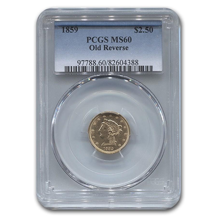 1859 $2.50 Liberty Gold Quarter Eagle MS-60 PCGS (Old Reverse)
