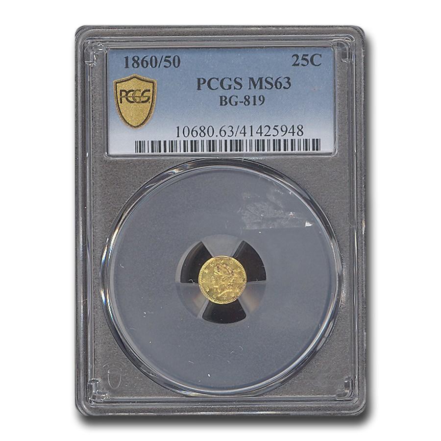 1860/50 Liberty Round 25 Cent Gold MS-63 PCGS (BG-819)