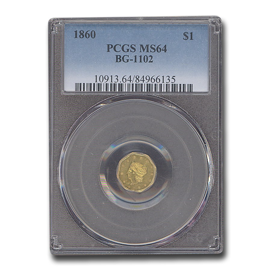 1860 Liberty Octagonal One Dollar Gold MS-64 PCGS (BG-1102)