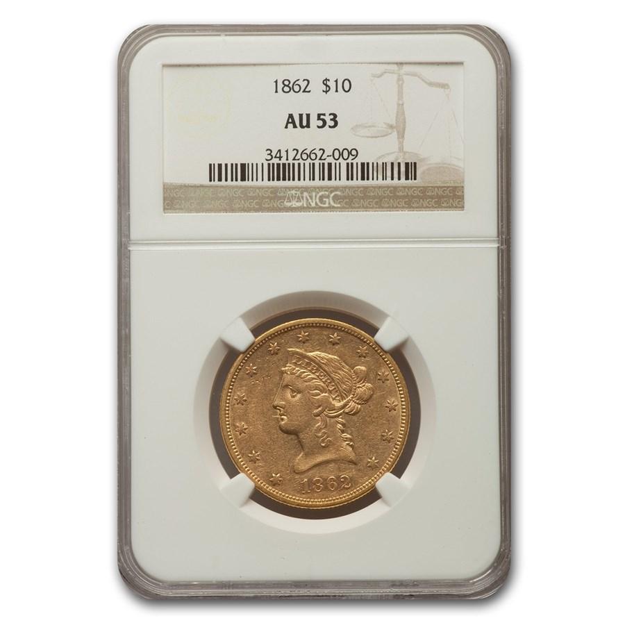1862 $10 Liberty Gold Eagle AU-53 NGC