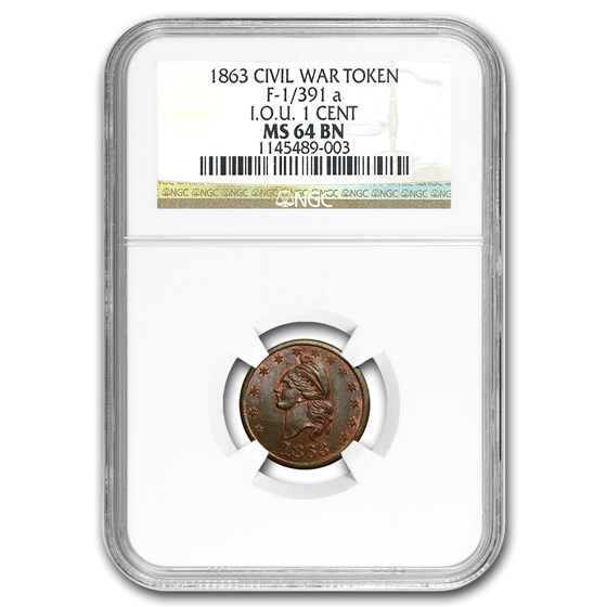 1863 Civil War Token F-1/391 a I.O.U. ONE CENT MS-64 NGC (BN)