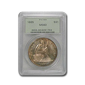1865 Liberty Seated Dollar MS-60 PCGS (Old Green Label)