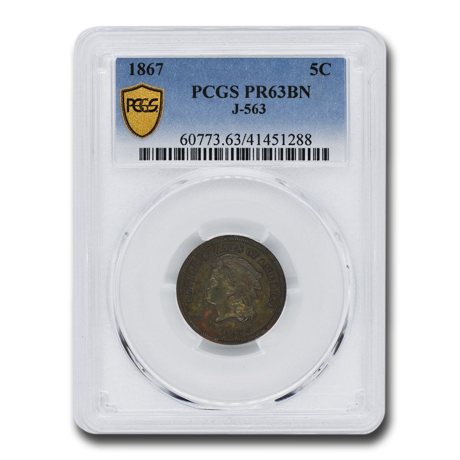 1867 5 Cent Pattern PR-63 PCGS (Brown, J-563)