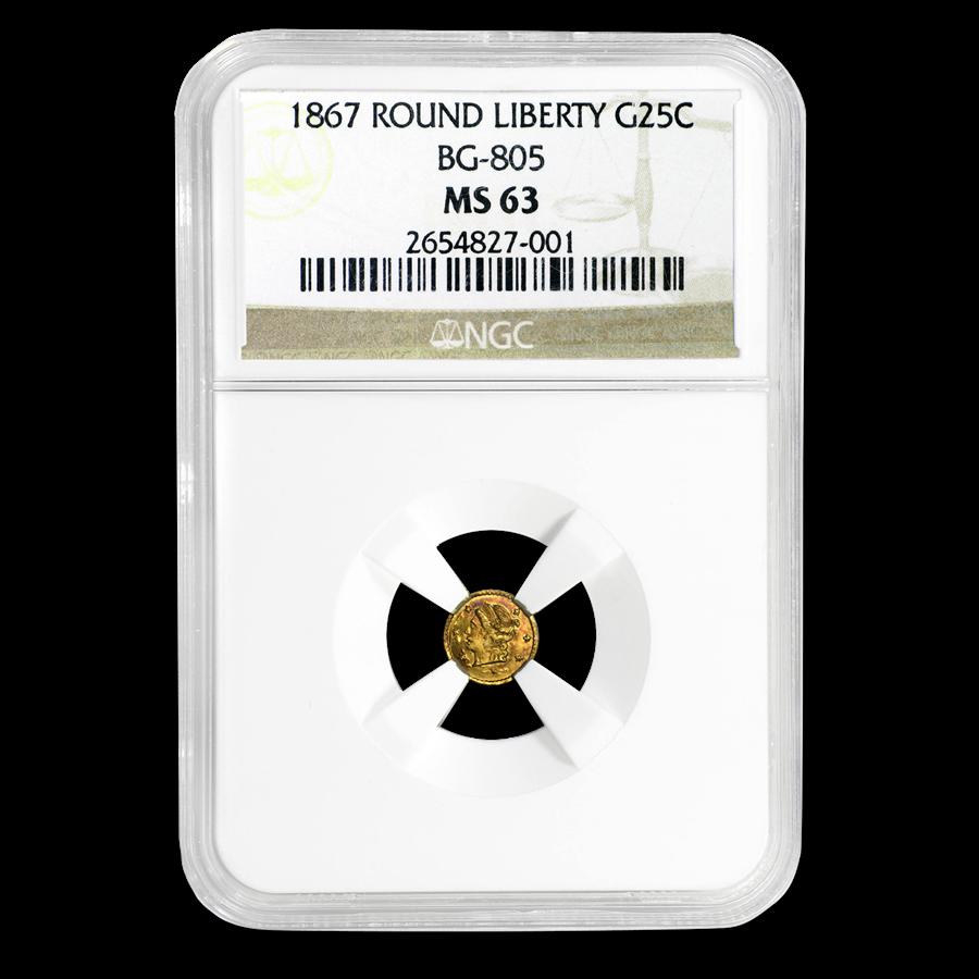 1867 Liberty Round 25 Cent Gold MS-63 NGC (BG-805)