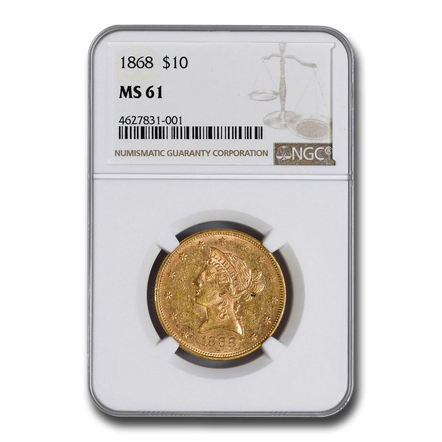 1868 $10 Liberty Gold Eagle MS-61 NGC