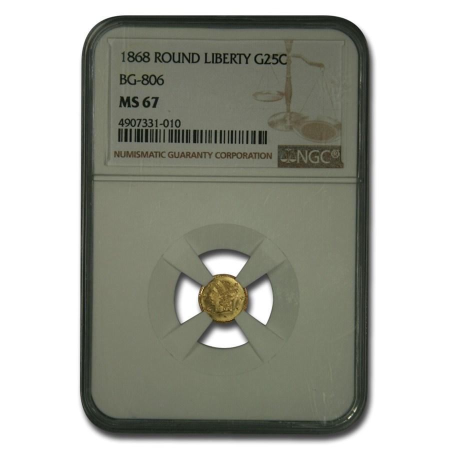 1868 Liberty Round 25 Cent Gold MS-67 NGC (BG-806)