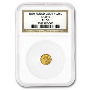 1870 Liberty Round 25 Cent Gold AU-58 NGC (BG-835)