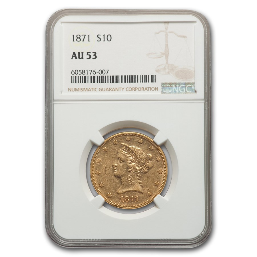 1871 $10 Liberty Gold Eagle AU-53 NGC