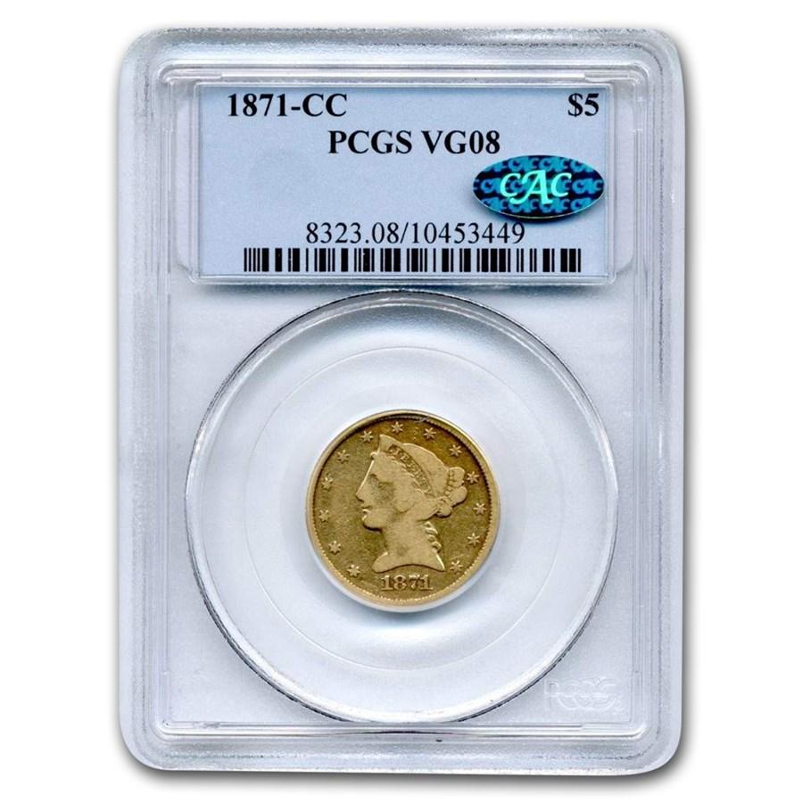 1871-CC $5 Liberty Gold Half Eagle VG-8 PCGS CAC
