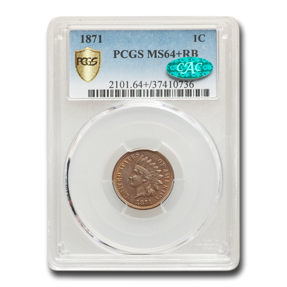 1871 Indian Head Cent MS-64+ PCGS CAC (Red/Brown)