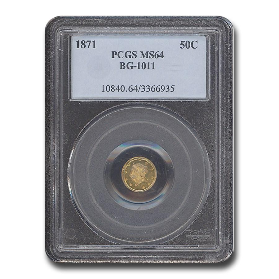 1871 Liberty Round 50 Cent Gold MS-64 PCGS (BG-1011)