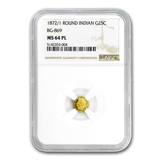 1872/1 Indian Round 25 cent Gold MS-64 PL NGC (BG-869)