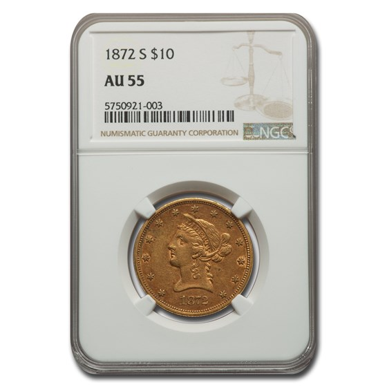 1872-S $10 Liberty Gold Eagle AU-55 NGC
