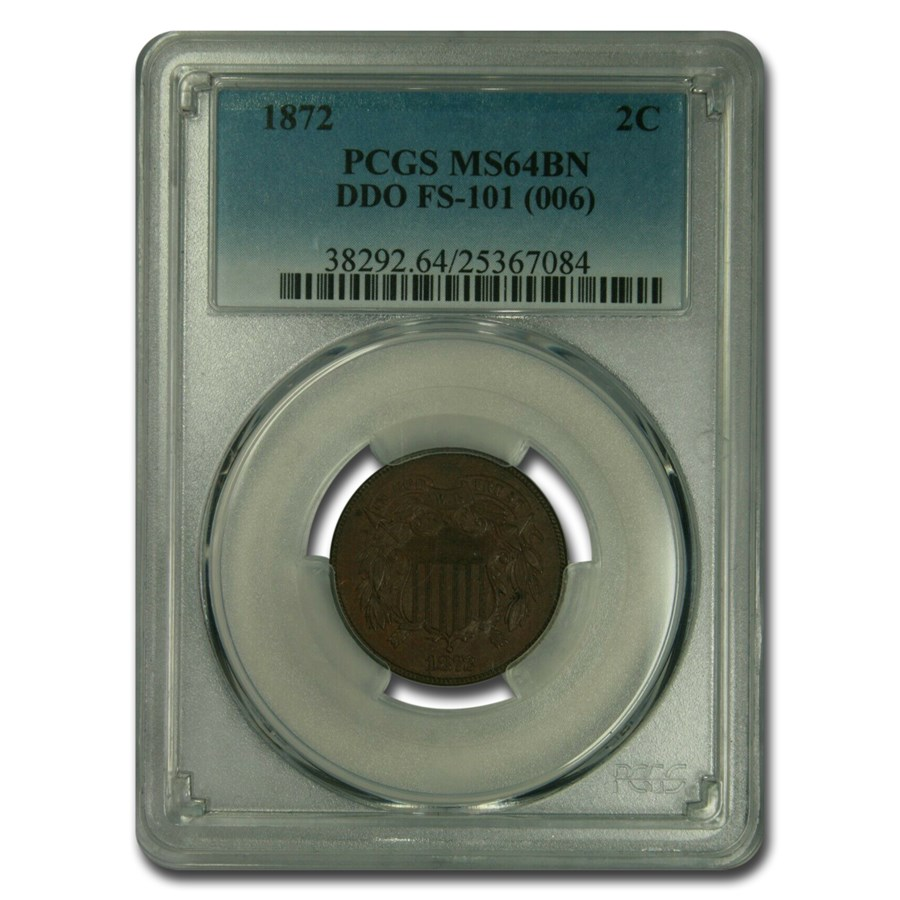 1872 Two Cent Piece MS-64 PCGS (Brown, DDO FS-101 (006))