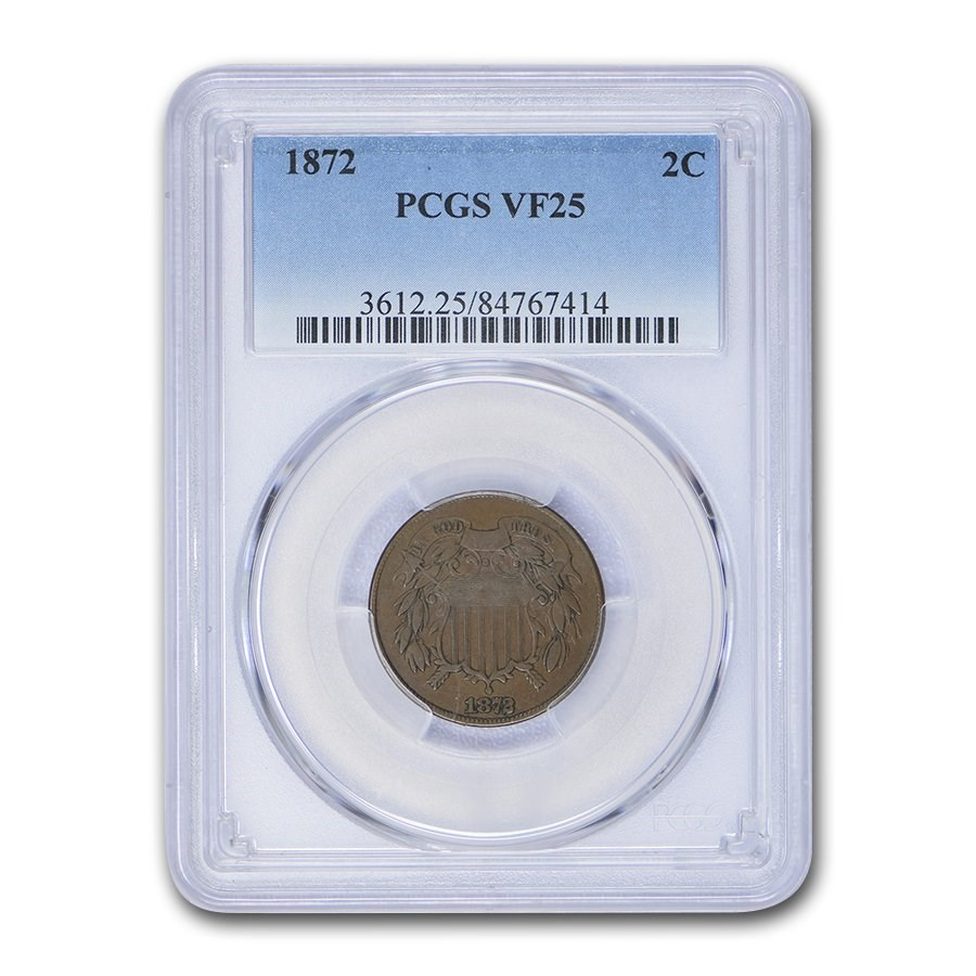1872 Two Cent Piece VF-25 PCGS