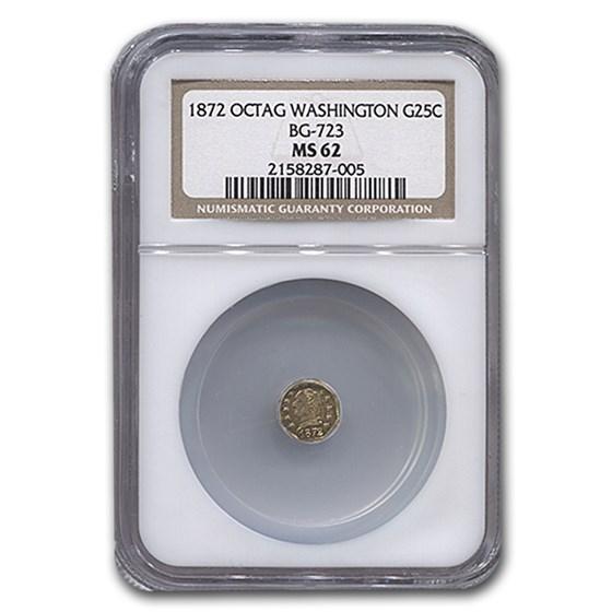 1872 Washington Head Octagonal 25¢ GoldMS-62 NGC (BG-723)