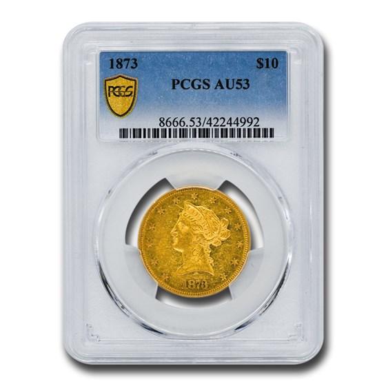 1873 $10 Liberty Gold Eagle AU-53 PCGS