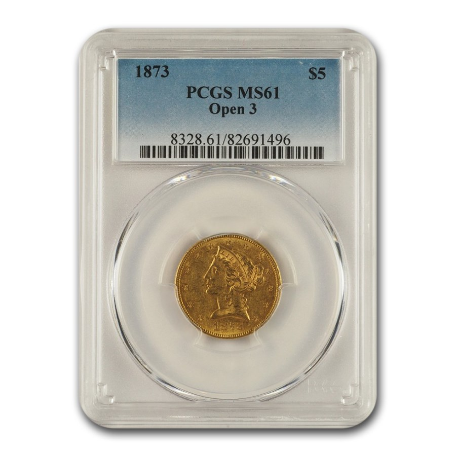 1873 $5 Liberty Gold Half Eagle MS-61 PCGS (Open 3)