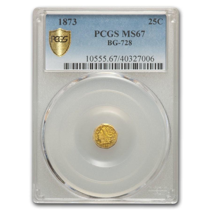 1873 Liberty Round 25 Cent Gold MS-67 PCGS (BG-728)