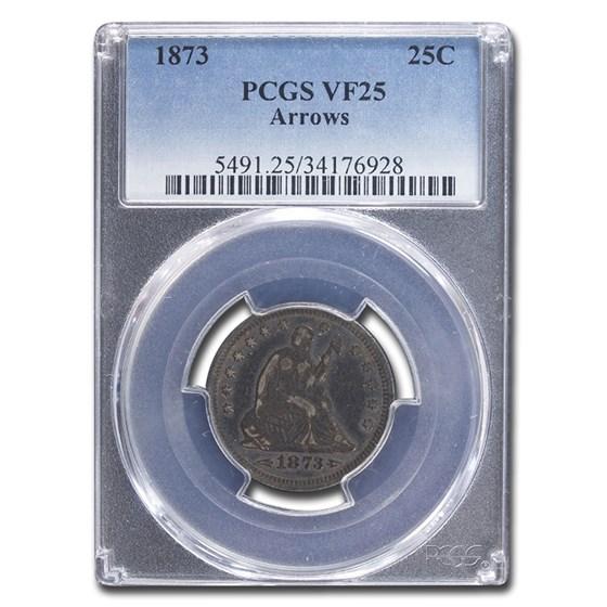 1873 Liberty Seated Quarter VF-25 PCGS (Arrows)