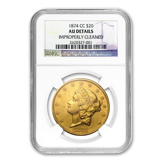 1874-CC $20 Liberty Gold Double Eagle AU Details NCS (Cleaned)