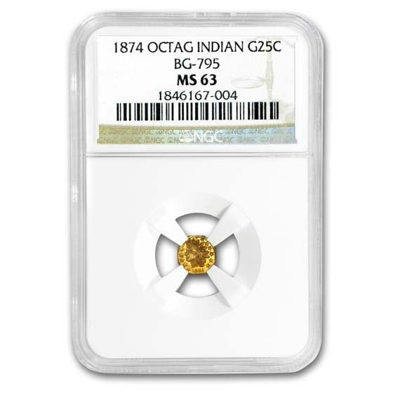 1874 Indian Octagonal 25 Cent Gold MS-63 NGC (BG-795)