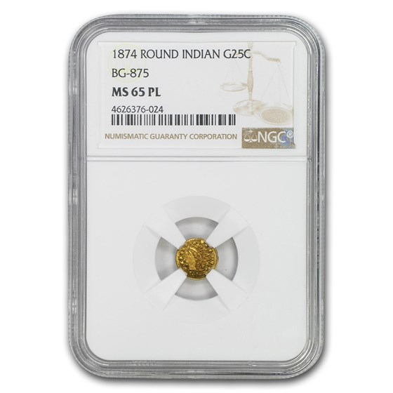 1874 Indian Round 25 Cent Gold MS-65 NGC (PL, BG-875)