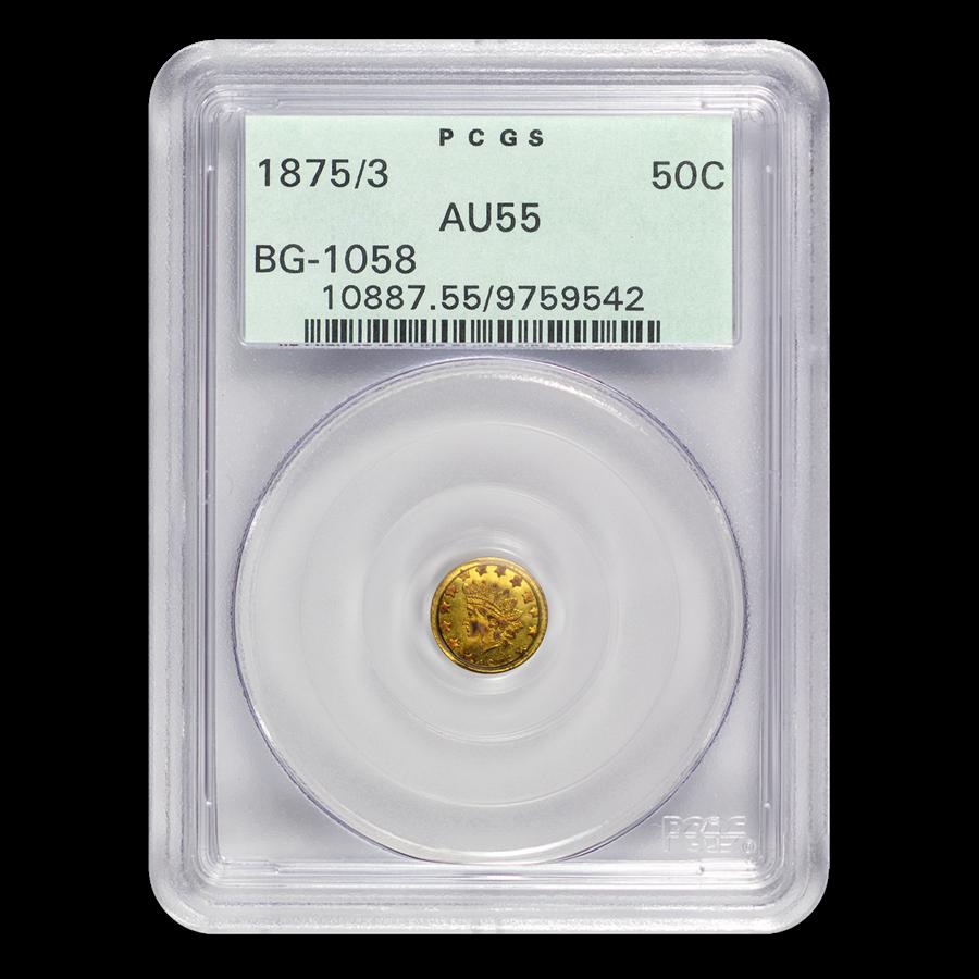 1875/3 Indian Round 50 Cent Gold AU-55 PCGS (BG-1058)