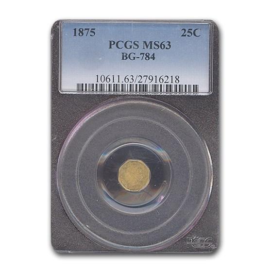 1875 Indian Octagonal 25 Cent Gold MS-63 PCGS (BG-784)