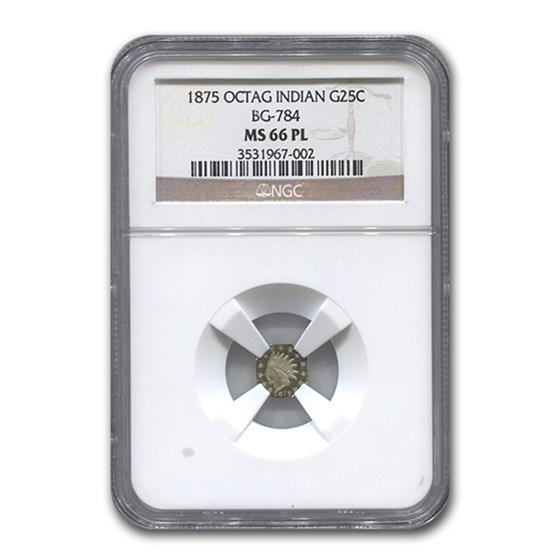1875 Indian Octagonal 25¢ Gold MS-66 NGC (BG-784, PL)