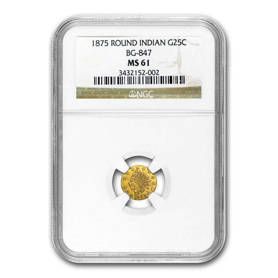 1875 Indian Round 25 Cent Gold MS-61 NGC (BG-847)