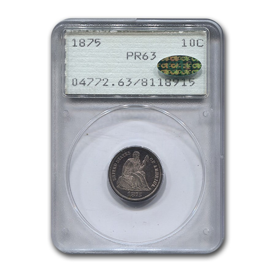 1875 Liberty Seated Dime PR-63 PCGS CAC