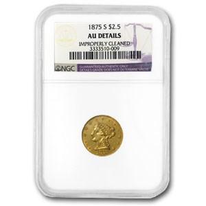 1875-S $2.50 Liberty Gold Quarter Eagle AU-58 Dtls NGC (Cleaned)