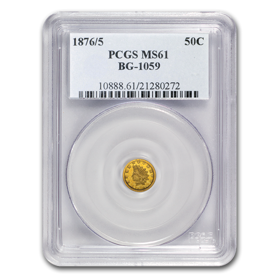 1876/5 Indian Round 50 Cent Gold MS-61 PCGS (BG-1059)