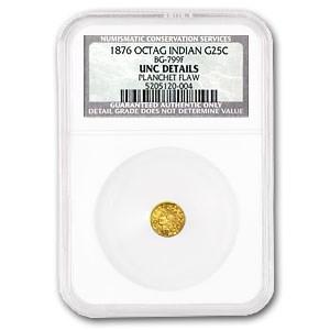 1876 Indian Octagonal 25 cent Gold Unc Details NCS (BG-799F)