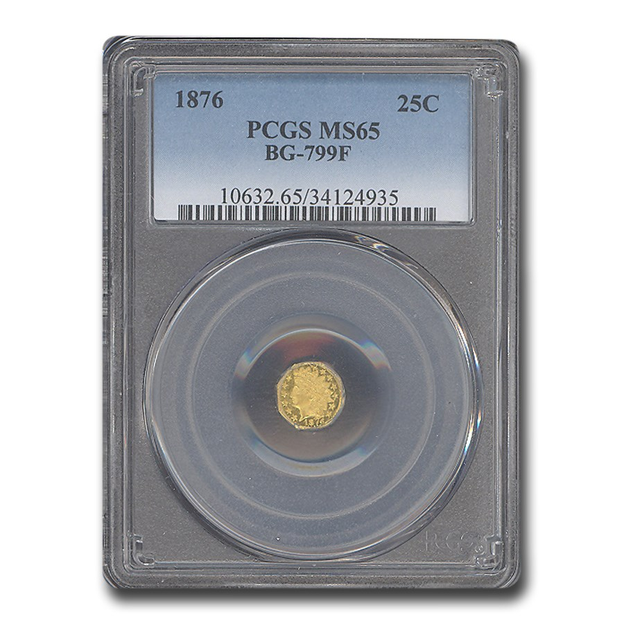 1876 Indian Round 25 Cent Gold MS-65 PCGS (BG-799F)