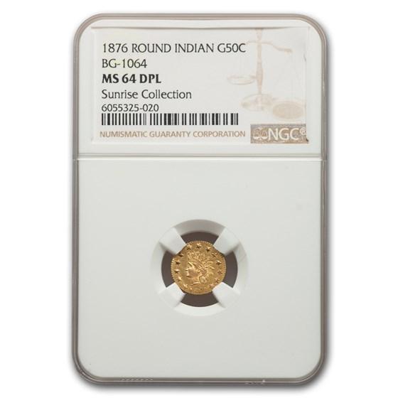 1876 Indian Round 50 Cent Gold MS-64 NGC (DPL BG-1064)