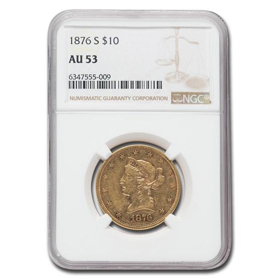 1876-S $10 Liberty Gold Eagle AU-53 NGC