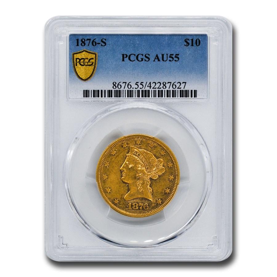 1876-S $10 Liberty Gold Eagle AU-55 PCGS