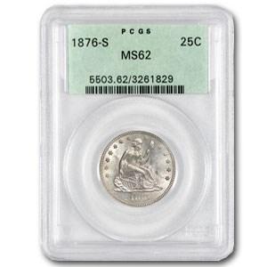 1876-S Liberty Seated Quarter MS-62 PCGS