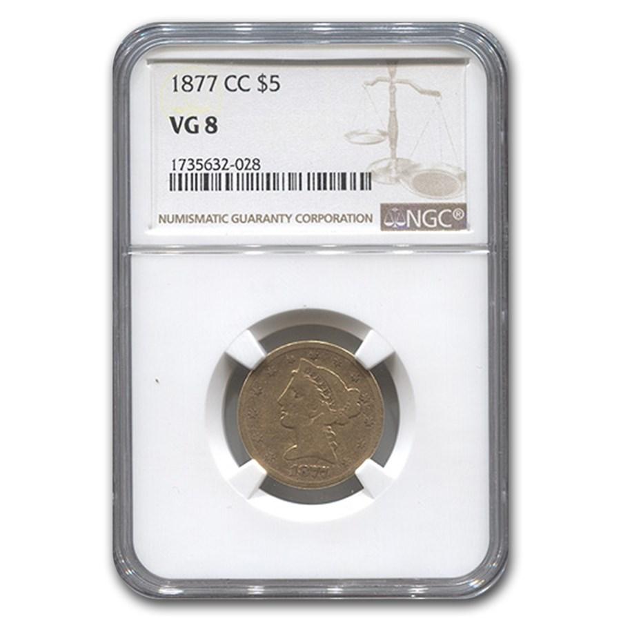 1877-CC $5 Liberty Gold Half Eagle VG-8 NGC
