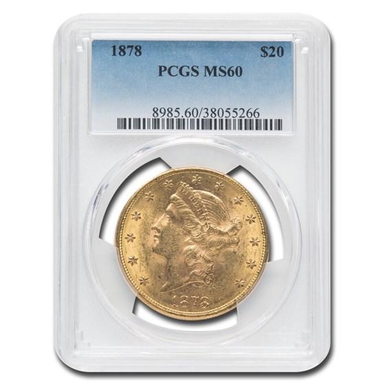 1878 $20 Liberty Gold Double Eagle MS-60 PCGS