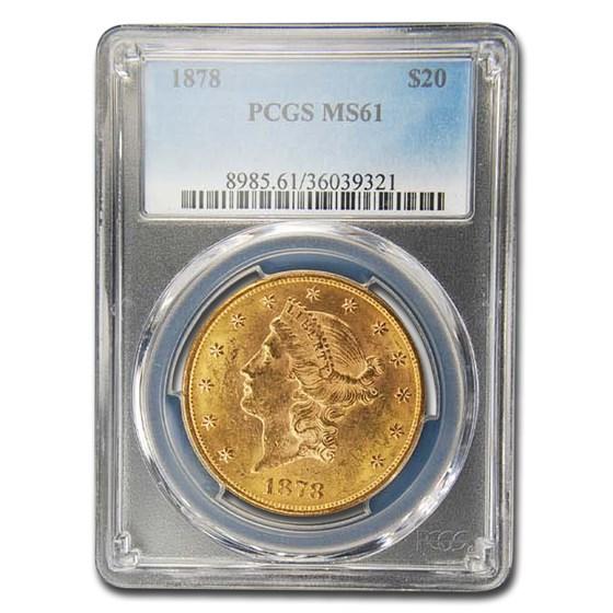 1878 $20 Liberty Gold Double Eagle MS-61 PCGS