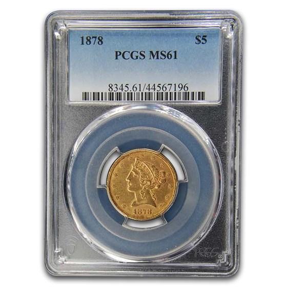 1878 $5 Liberty Gold Half Eagle MS-61 PCGS