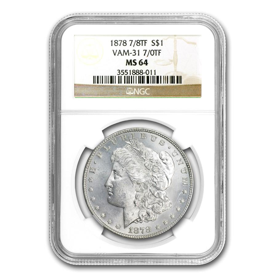 1878 Morgan Dollar 7/0 TF MS-64 NGC (VAM-31, Lines Thru Leg)