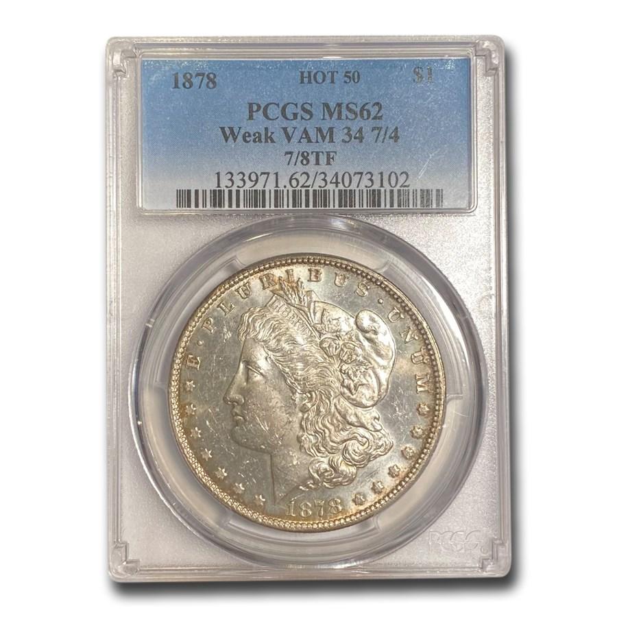 1878 Morgan Dollar 7/8 TF MS-62 PCGS (Weak, VAM 34 7/4)